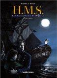HMS Intégrale T1 à T4 : Les vaisseaux de sa majesté